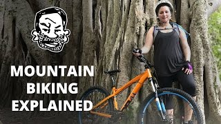 Mountain Biking Explained - EP1