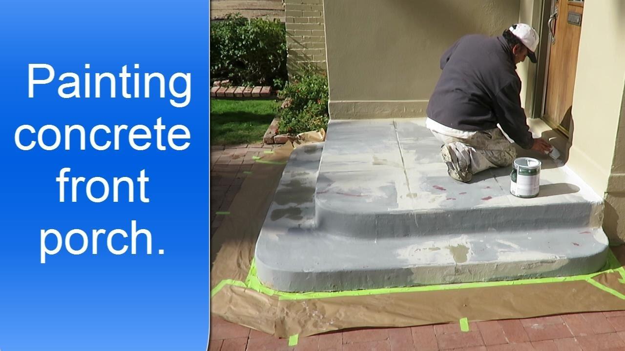 Painting Exterior Concrete Porch Youtube   Painting Outside Concrete Steps