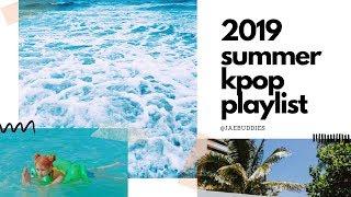 [KPOP PLAYLIST] summer vibes 2019