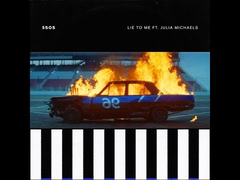 Lie To Me (feat. Julia Michaels) (Audio) - 5 Seconds Of Summer