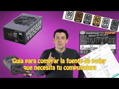 Guia para comprar la fuente de poder que necesita tu computadora