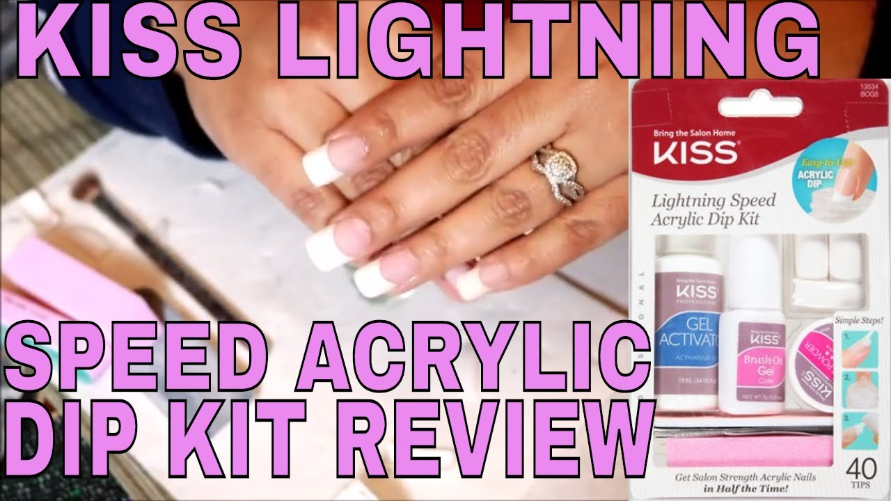 2018) KISS LIGHTNING ACRYLIC NAIL DIP KIT REVIEW - YouTube