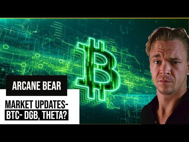 Bitcoin, Digi-byte & Theta - Market Updates-