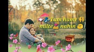 tum se shikayat hai yeh tum humein milte nahi _ whatsapp status
