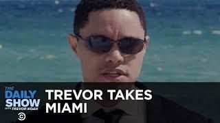 The Daily Show Takes Miami