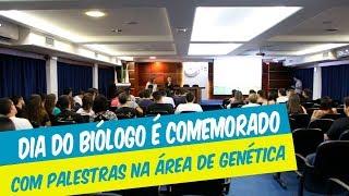 DIA DO BIÓLOGO É COMEMORADO COM PALESTRAS NA ÁREA DE GENÉTICA