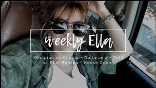 COMPRAS: COSTCO + DOLLARAMA + HOUSE DECOR - Weekly Ella