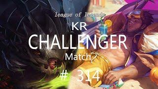 Korea Challenger Match #314/LO…