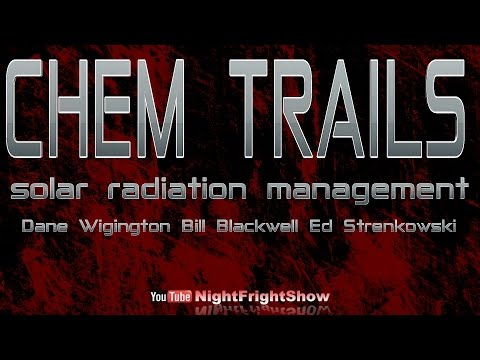 BREAKING NEWS: Chem Trails Geo engineering aerial spraying solar radiation Night Fright Show