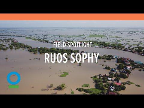 Field Spotlight: Ruos Sophy