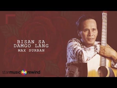 Max Surban - Bisan Sa Damgo Lang (Audio) 🎵 | Ang Harana