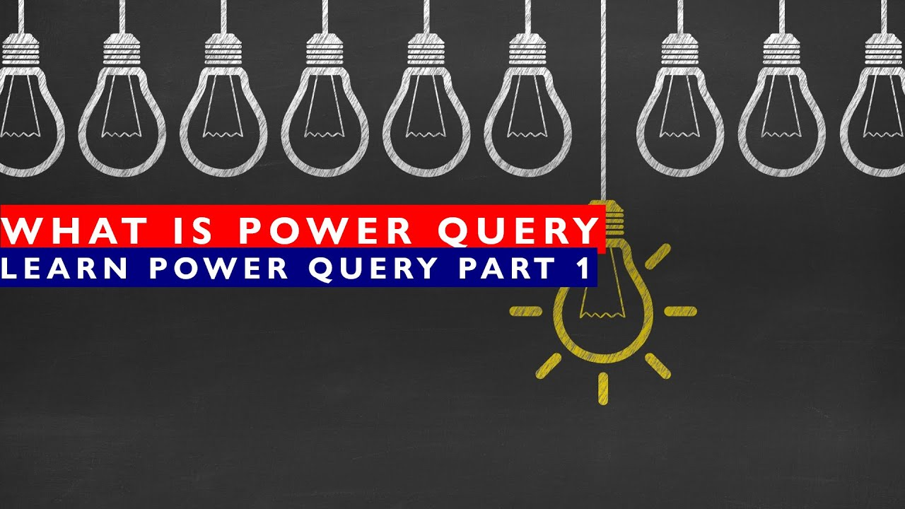 Learn Power Query and Power Query Editor - Part 1
