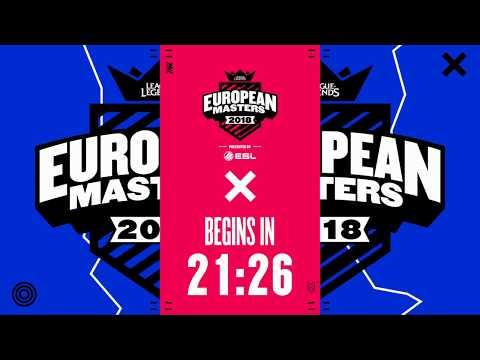 [🔴] European Masters Spring Split Knockout 2018 - Quarter Finals