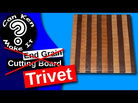 Making a Cutting Board Failure turned into a Trivet (Hot Plate)