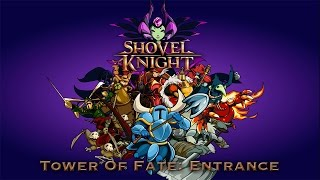 Shovel Knight (Tower of Fate: Entrance, Third Time