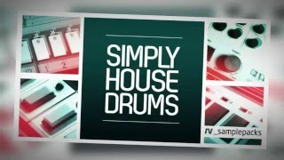 Simply House Drums - House Samples Loops - By RV_Samplepacks