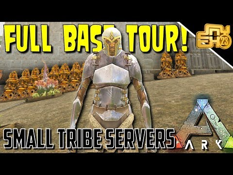 ARK: SMALL TRIBE SERVERS - EP 4 - NEW BASE TOUR!!
