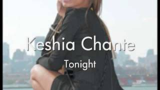 Watch Keshia Chante Tonight video