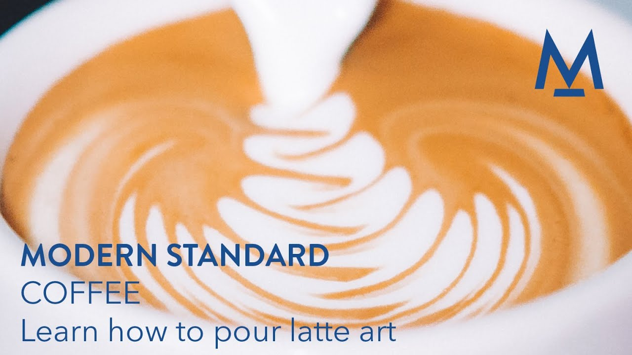 Modern Standard Coffee Learn How To Pour Latte Art