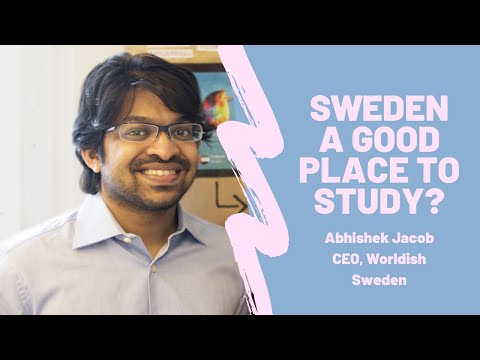 SWEDEN A GOOD PLACE TO STUDY? BY INDIAN AWARD-WINNING CEO (Worldish, Sweden)