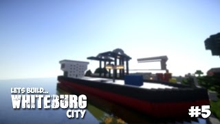 Minecraft Lets Build - Whiteburg City - Cargo Ship and Port