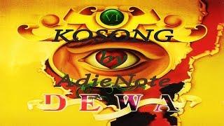 Dewa 19 - Kosong (Versi Karaoke)