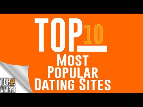 Top 10 Most Popular Dating Sites