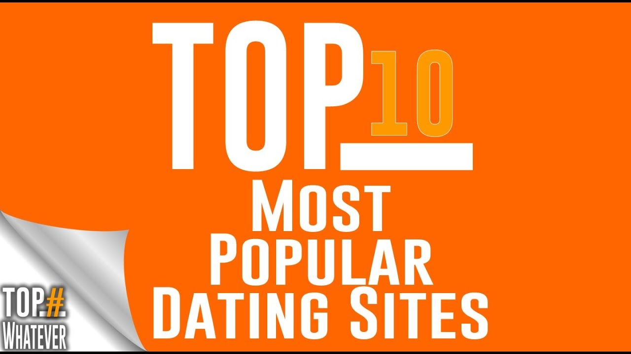 January - Ten most popular online dating sites