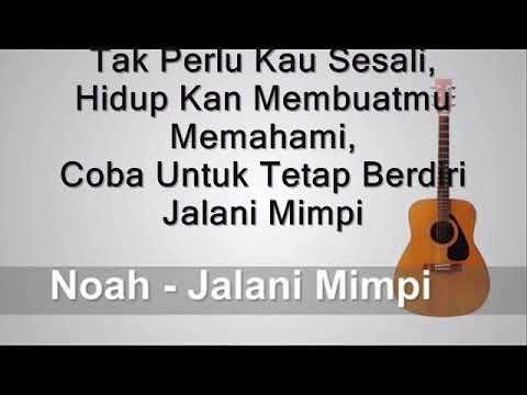 NOAH  - Jalani Mimpi (Lirik)
