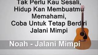 NOAH  - Jalani Mimpi (Lirik) MP3