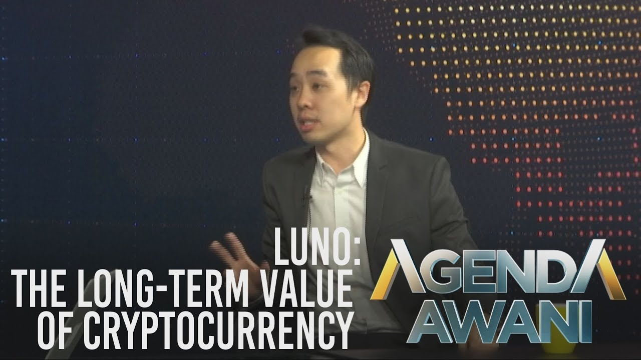 Agenda AWANI: Luno – The long-term value of Cryptocurrency