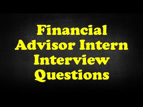 Financial Advisor Intern Interview Questions