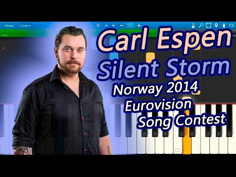 Carl Espen - Silent Storm (Norway) 2014 Eurovision Song Contest [Piano Tutorial] Synthesia