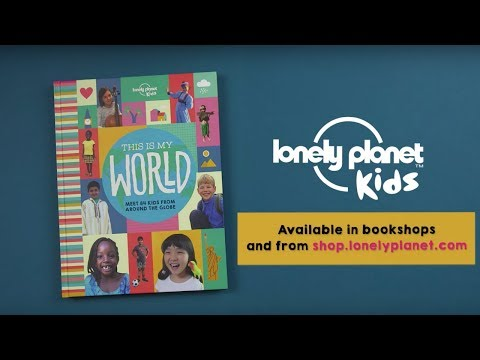 New release: This Is My World - Lonely Planet Kids