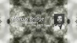 Marcus Bridge - Robbers (The 1975 Vocal Cover)
