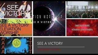 Download Elevation Worship - See A Victory - Instrumental Cover w/ Lyrics Mp3 and Videos