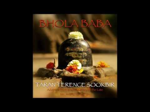 BHOLA BABA | TARAN TERENCE SOOKBIR | 2017