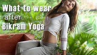 what to wear after bikram yoga yoga clothing bali style by om pure