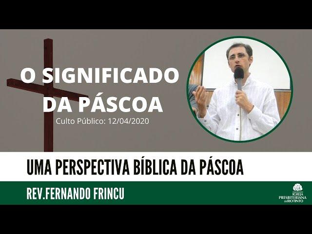 Páscoa, uma mensagem especial para os nossos dias de pandemia