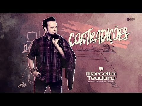 Marcello Teodoro - Contradições