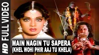 Main Nagin Tu sapera (Khel Wohi Phir Aaj Tu Khela) | Nigahen | Sridevi