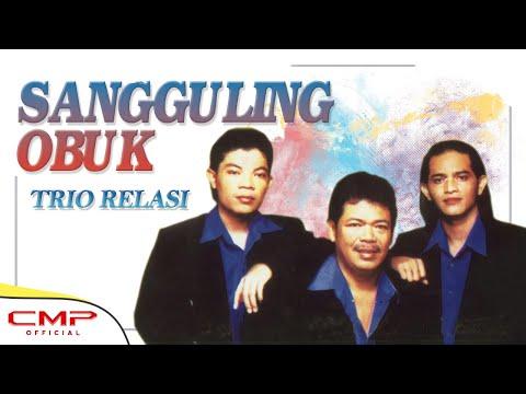 Trio Relasi - Sangguling Obuk (Official Lyric Video)
