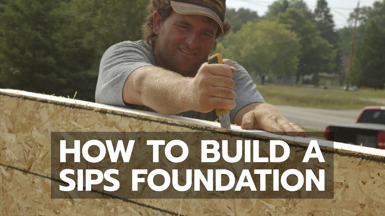 How to build a sips foundation youtube for How to build with sips