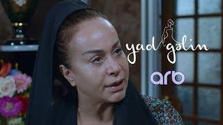 Yad Gəlin (23-cü bölüm) - Anons - ARB TV
