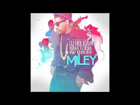 "DJ Holiday ft. Waka Flocka Flame & Wiz Khalifa - ""Miley"" (Audio) (Explicit)"