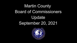 Martin County Board of Commissioners Update - Sept 20, 2021