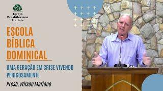 Escola Bíblica Dominical (28/06/2020) - Igreja Presbiteriana Itatiaia