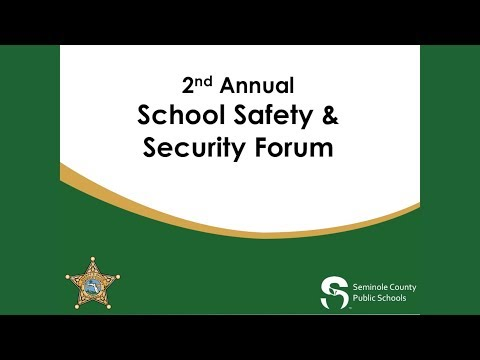 2018 School Safety and Security Forum