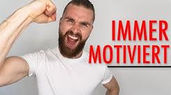 Wie motiviere ich mich selbst? ● SELBSTMOTIVATION