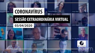 Sessão Extraordinária Virtual - 03.04.2020